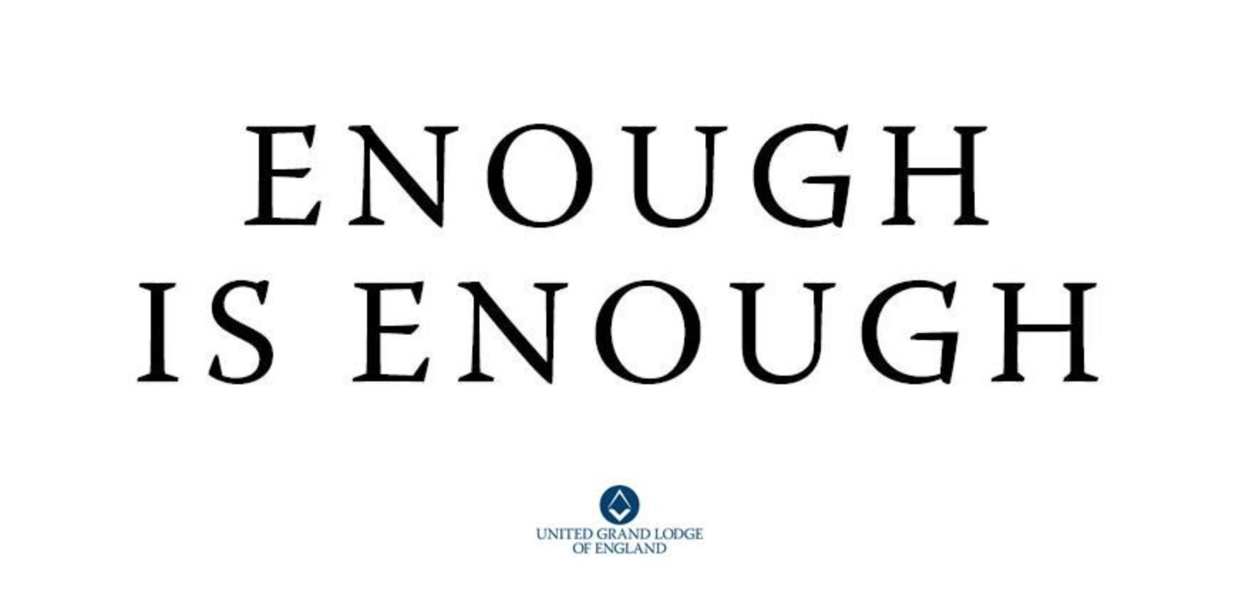 Enough is Enough says the United Grand Lodge of England